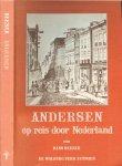 Reeser, Hans. - Andersen op reis door Nederland