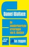 Wallace, Danny - Ja!/De wonderbaarlijke ervaringen van D. Wallace na zijn besluit om op alles ja te zeggen