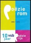 - Poëzie rom - 1994-2003 - 10 jaar vsb Poëzieprijs
