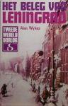 Wykes, Alan - Het beleg van Leningrad