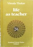 Thakar, Vimala - Life as teacher