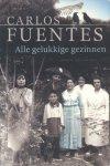 Fuentes, Carlos - Alle gelukkige gezinnen (Roman)