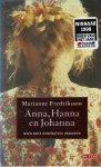 Fredriksson, Marianne - ANNA, HANNA EN JOHANNA - OVER DRIE GENERATIES VROUWEN