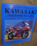 Bacon, Roy - The illustrated history of Kawasaki motorcycles.