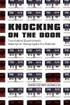 Bonastia, Christopher - Knocking on the Door - The Federal Government's Attempt to Desegregate the Suburbs / The Federal Government's Attempt to Desegregate the Suburbs