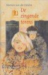 Heiden, Marian van der - DE ZINGENDE TORENS