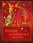 Dandi Palmer - Pictures to Colour In 2 (Coloring Books)