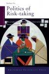 Vis, Barbara - Politics of risk-taking / welfare state reform in advanced democracies