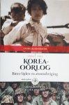 DOEDENS, Anne & MULDER, Liek - Koreaoorlog / Bitter lijden en atoomdreiging, 1950-1953. Oorlogsdossier