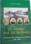 """GROENENDIJK, J.N.A. - De """"Heeren"""" van Zaltbommel. Societeit de """"Verdraagzaamheid"""" 1803 - 2003"""