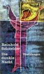 Schneider, Reinhold - Die dunkle Nacht (Erzählungen) (DUITSTALIG)