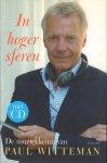 Witteman, Paul - In Hoger Sferen (De muziekkeuze van Paul Witteman), + CD, 190 pag. hardcover + stofomslag, gave staat
