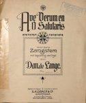 Lange, Daniël de: - Ave Verum en O salutaris voor eene zangstem met begeleiding van orgel