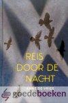 Vries, Anne de - Reis door de nacht *nieuw*