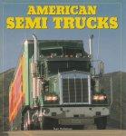 Holtzman, Stan - American Semi Trucks.