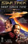 Tilton, Lois - Star Trek deep space nine 6. Betrayal