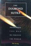 Soeng, Mu - The Diamond Sutra; transforming the way we perceive the world
