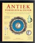 Forrest, T. - Antiek porcelein en zilver / een geïllustreerde gids over tafelgerei die het mogelijk maakt periode, details en vormgeving te traceren