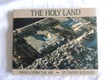 Wolman, Baron - Above the Holy Land - Israel from the Air