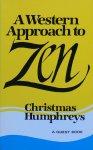 Humphreys, Christmas - A Western approach to Zen