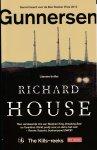 House, Richard - Gunnersen 2 / the kills