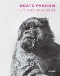 Passow, Beate - Beate Passow: Monkey Business