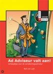 Luijk, Bart van - Ad Adviseur valt aan ! / verkooptips voor de verzekeringsadviseur