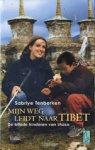 Tenberken, S. - Mijn weg leidt naar Tibet / de blinde kinderen van Lhasa