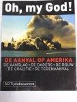 Algemeen Dagblad (redactie) - Oh my God!  De aanval op Amerika, De aanslag, De daders, De rouw, De coalitie, De Tegenaanval