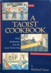 Saso, Michael - A Taoist cookbook, with meditations taken from the Laozi Daode Jing