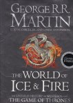 Martin, George R.R., Elio M. García, Jr. & Linda Antonsson - The World of Ice and Fire. The Untold History of Westeros and The Game of Thrones