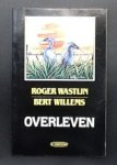 Wastijn  Roger     B.T Willems - Overleven