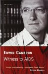 Cameron, Edwin - Witness to AIDS