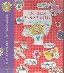 Oomen, Francine Illustratie  en Omslag Annet Schaap & Monique Gelissen - De Dikke Lena Lijstje