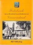 Valkenburg, Rik - Fotoboek met ca. 325 oude foto's en prentbriefkaarten van Veenendaal.