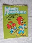 - Album 04. Woody Woodpecker Voor jullie uit de film gevlogen -  Album 06. een slimme vogel