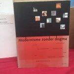 - Modernisme zonder dogma / druk 1