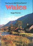 Tomas, R. - WALES, The Country Life Picture Book