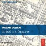 Moughtin, Cliff - Urban Design: Street and Square