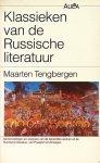 Tengbergen, Maarten - Klassieken van de Russische literatuur. Samenvattingen en analyses van de bekendste werken, van Poesjkin tot Zinowjew