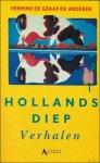 Graaf, Hermine de e.a. - Hollands diep. Verhalen.