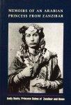 Ruete, Emily (born Salme, princess of Oman and Zanzibar) - Memoirs of an Arabian princess from Zanzibar; an autobiography, ISBN 9987887732