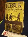 Harrison Frank - TOBRUK, The Great Siege Reassesses