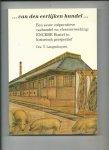 Langenhuyzen, T. - ...Van den eerlijken handel... Een eeuw coöperatieve veehandel en vleesverwerking: ENCEBE Boxtel in historisch perspectief