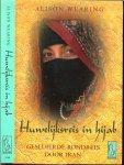 Wearing, Alison . Vertaald door Catalien en Willem van Paasen  . Omslagontwerp  Mariska Cock - Huwelijksreis in Hijab / gesluierde rondreis door Iran