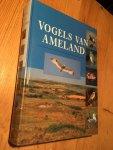 Versluys, Engelmoer, Blok, van der Wal - Vogels van Ameland