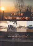 Vos, Art de, & Rinus Antonisse, - 200 jaar Wilhelminapolder; waar eens vloed en ebbe viel.