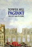 Kevin Gosling - Tower Hill Pageant - The City and Its Port