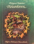 Vedelaer, Filippus - Heksentoeren; klein heksen handboek / een verzameling sluwe wenken voor het dagelijks bestaan
