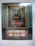 Houpt, S. - Vermist uit het museum / het spannede verhaal van 's werelds grootste kunstroven
